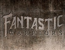 Fantastic Warriors