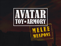 Avatar Toy Armory- Melee Weapons