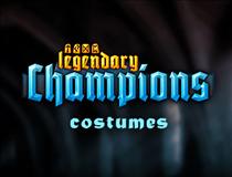 Legendary Champions- Costumes