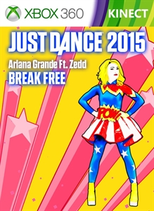 "Just Dance 2015 - ""Break Free"" by Ariana Grande Ft. Zedd"