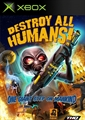 Destroy All Humans (2005)
