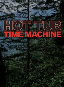 Hot Tub Time Machine Themes and Pictures