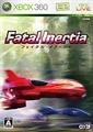 Fatal Inertia