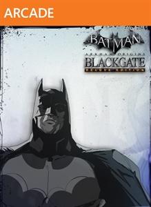Blackgate Deluxe Ed.