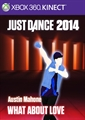 "Just Dance®2014 ""What About Love"" by Austin Mahone"