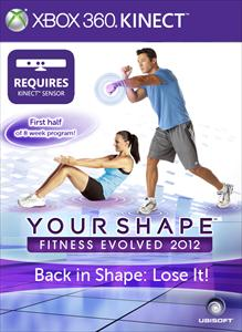 Back in Shape: Lose It - Your Shape™ Fitness Evolved 2012