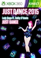 "Just Dance 2015 - ""Just Dance"" by Lady Gaga Ft. Colby O'Donis"